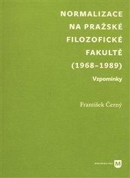Normalizace na pražské Filozofické fakultě (1968-1989)