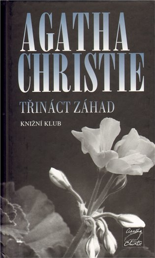 Třináct záhad - Agatha Christie | Booksquad.ink
