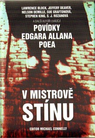 V mistrově stínu:povídky Edgara Allana Poea - Michael Connelly | Booksquad.ink