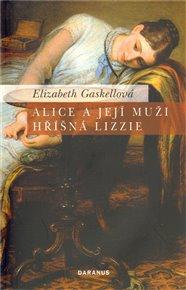 Alice a její muži / Hříšná Lizzie