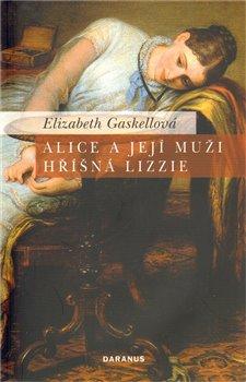 Obálka titulu Alice a její muži / Hříšná Lizzie