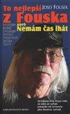 Obálka knihy To nejlepší z Fouska aneb Nemám čas lhát