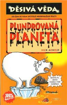 Obálka titulu Plundrovaná planeta