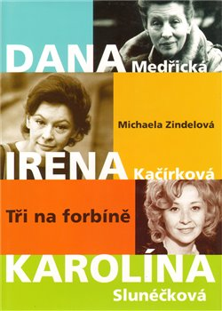 Obálka titulu Dana, Irena, Karolína