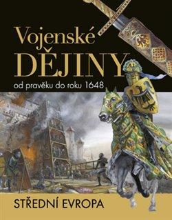 Obálka titulu Vojenské dějiny od pravěku do roku 1648
