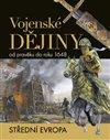 Obálka knihy Vojenské dějiny od pravěku do roku 1648