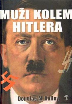 Obálka titulu Muži kolem Hitlera