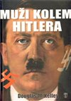 Obálka knihy Muži kolem Hitlera
