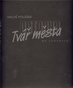 Obálka titulu Ostrava - Tvář města