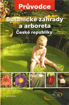 Obálka titulu Botanické zahrady a arboreta ČR