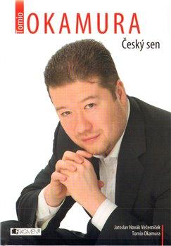Obálka titulu Tomio Okamura - Český sen