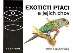 Obálka titulu Exotičtí ptáci a jejich chov