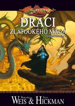 Obálka titulu DragonLance: Ztracené kroniky 3 - Draci zlatookého mága