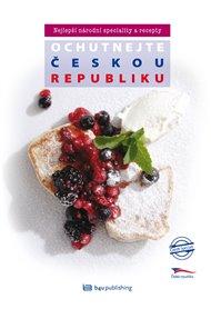 Ochutnejte Českou republiku - Nejlepší národní speciality a recepty