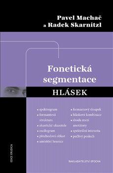 Obálka titulu Fonetická segmentace hlásek