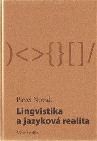 Lingvistika a jazyková realita / Výbor z díla