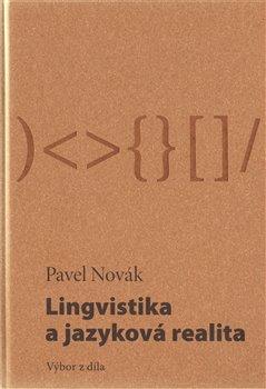 Obálka titulu Lingvistika a jazyková realita / Výbor z díla
