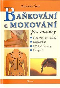 Obálka titulu Baňkování a moxování pro maséry