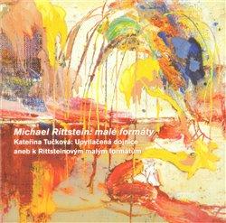 Obálka titulu Michael Rittstein-Malé formáty