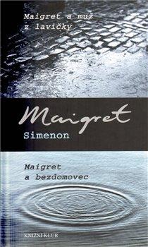 Obálka titulu Maigret a muž z lavičky, Maigret a bezdomovec