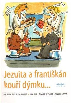 Obálka titulu Jezuita a františkán kouří dýmku...