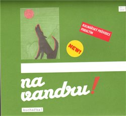 Obálka titulu Kuchařka na vandru!  1/2010