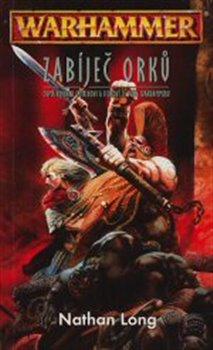 Obálka titulu Warhammer - Zabíječ orků