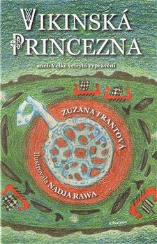 Obálka titulu Vikinská princezna aneb  Velké velrybí vyprávění
