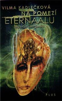Obálka titulu Na pomezí Eternaalu