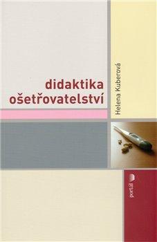 Obálka titulu Didaktika ošetřovatelství