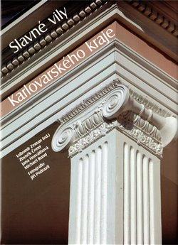 Obálka titulu Slavné vily Karlovarského kraje