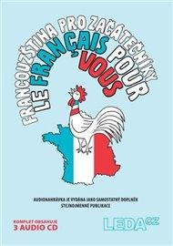 Francouzština pro začátečníky (Le français pour vous ) - komplet