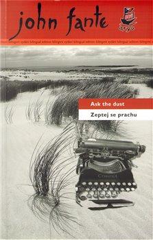 Obálka titulu Zeptej se prachu/Ask the dust