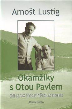 Obálka titulu Okamžiky s Otou Pavlem