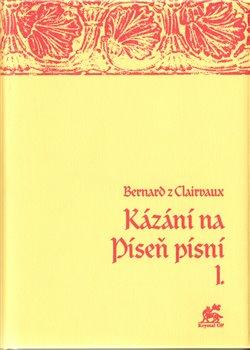 Obálka titulu Kázání na Píseň písní I.