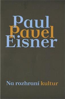 Obálka titulu Na rozhraní kultur. Případ Pau/Pavel Eisner