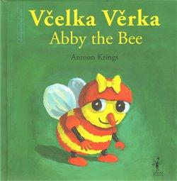 Obálka titulu Včelka Věrka/ Abby the Bee