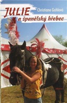 Obálka titulu Julie a španělský hřebec