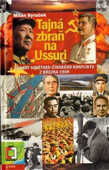 Obálka titulu Tajná zbraň na Ussuri