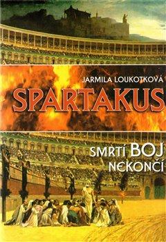Obálka titulu Spartakus - Smrtící boj nekončí