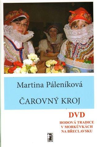 Čarovný kroj + DVD - Martina Páleníková | Booksquad.ink