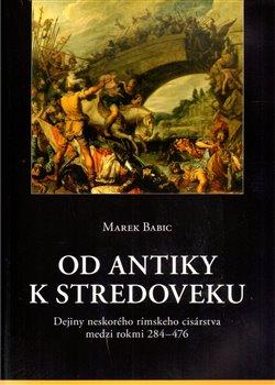 Obálka titulu Od antiky k stredoveku