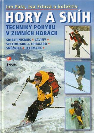 Hory a sníh. Techniky pohybu v zimních horách - Iva Filová, | Booksquad.ink