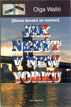 Obálka titulu Jak nebýt v New Yorku