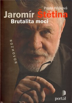 Obálka titulu Štětina Jaromír - Brutalita moci