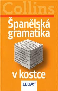 Obálka titulu Španělská gramatika v kostce