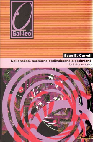 Nekonečné, nesmírně obdivuhodné a překrásné - Sean B. Carroll | Booksquad.ink