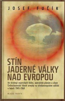 Obálka titulu Stín jaderné války nad Evropou
