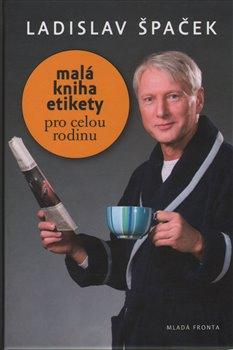 Obálka titulu Malá kniha etikety