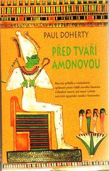 Obálka titulu Před tváří Amonovou